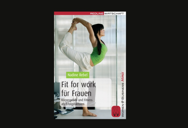 Nadine Rebel: Fit for work für Frauen
